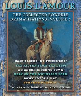 The Collected Bowdrie Dramatizations, Volume 3