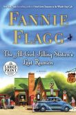Book Cover Image. Title: The All-Girl Filling Station's Last Reunion, Author: Fannie Flagg