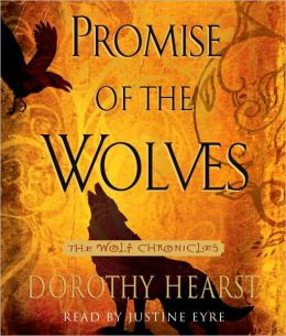 Promise of the Wolves (Wolf Chronicles Series #1)