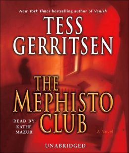 The Mephisto Club (Rizzoli and Isles Series #6)