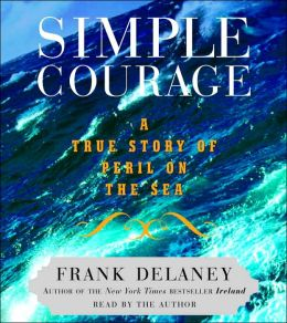 Simple Courage: A True Story of Peril on the Sea