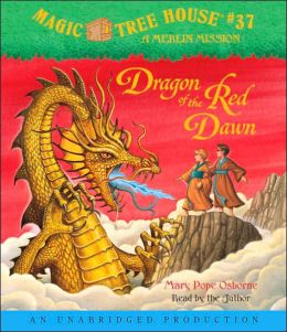Dragon of the Red Dawn (Magic Tree House Series #37)