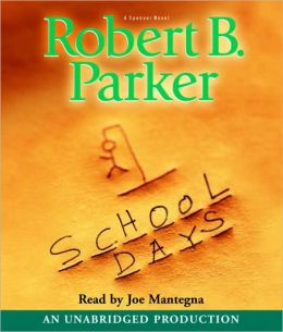 School Days (Spenser Series #33)