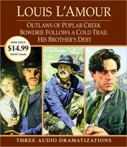 Outlaws of Poplar Creek - Bowdrie Follows a Cold Trail - His Brother's Debt