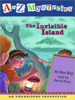 The Invisible Island (A to Z Mysteries Series #9)