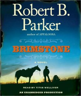 Brimstone (Virgil Cole/Everett Hitch Series #3)