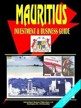 Mauritius Investment And Business Guide