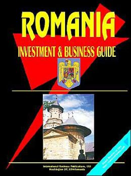 Romania Investment And Business Guide
