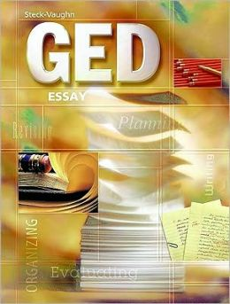Steck-Vaughn GED: Student Edition Essay, The