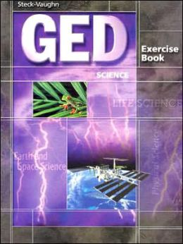Steck-Vaughn GED Exercise Books: Student Workbook Science
