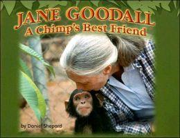Jane Goodall: A Chimp's Best Friend