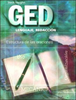 Steck-Vaughn GED Spanish: Student Edition Language Arts, Writing