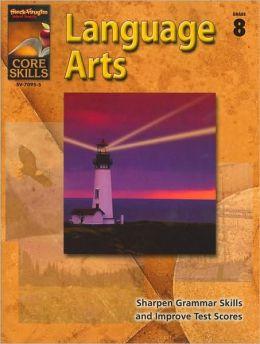 Core Skills: Language Arts, Grade 8