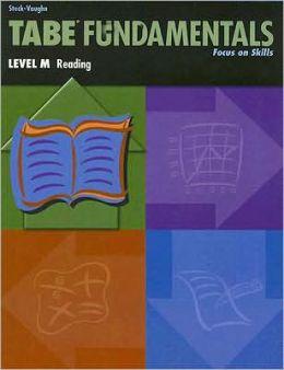 Tabe Fundamentals, Level M Reading: Focus on Skills