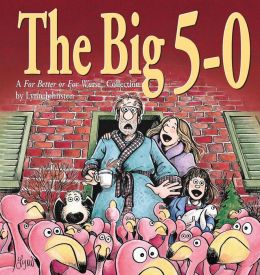 The Big 5-0: A for Better or for Worse Collection