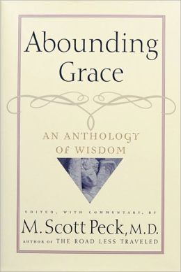 Abounding Grace: An Anthology of Wisdom