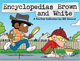 Encyclopedias Brown and White: A Foxtrot Collection