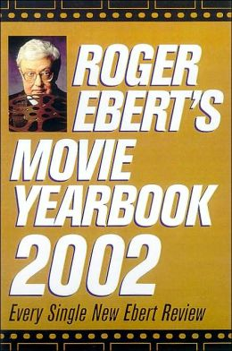 Roger Ebert's Movie Yearbook 2002