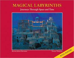 Magic Labyrinths Journeys Through Time And Space