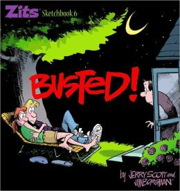 Busted!: Zits Sketchbook #6