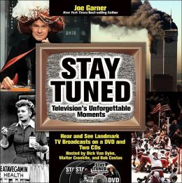 Stay Tuned: Television's Unforgettable Moments with CD (Audio) and DVD