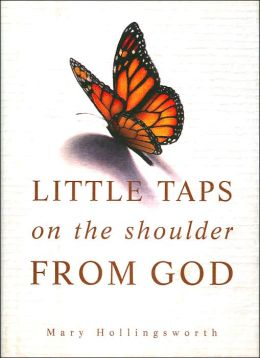 Little Taps on the Shoulder from God (Hungry Traveler Series)