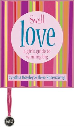 Swell Love: A Girl's Guide to Winning Big