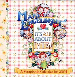 2004 Mary Engelbreit's It's All about Me Scrapbook Wall Calendar