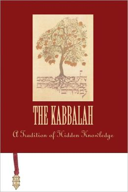 The Kabbalah: A Tradition of Hidden Knowledge
