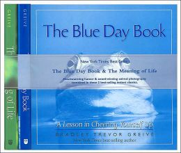 The Blue Day Book & The Meaning of Life