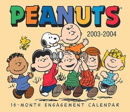 Peanuts 2003-2004: 16-Month Weekly Engagement Calendar