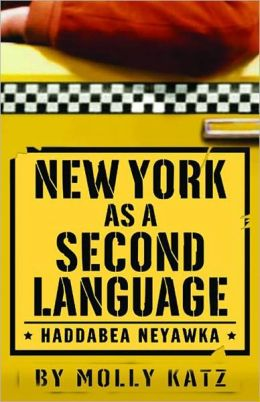 New York as a Second Language: Haddabea Neyawka