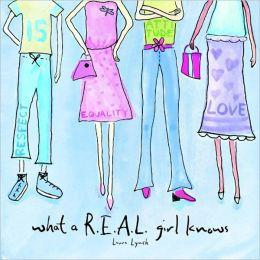 What a R.E.A.L. Girl Knows