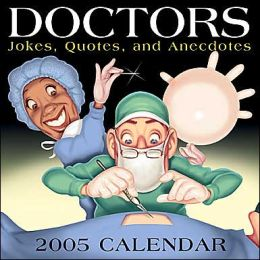 2005 Doctors Jokes Box Calendar