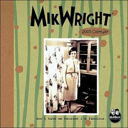Milkwright, Ltd: 2005 Desk Calendar