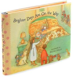 Brighter Days Are on the Way Little Gift Book