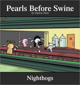 Nighthogs (Pearls Before Swine Collection Series)