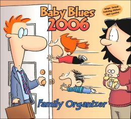 2006 Baby Blues Wall Calendar