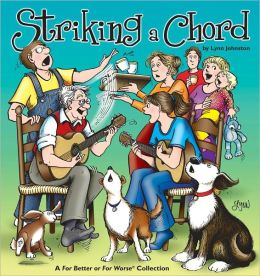 Striking a Chord (For Better or For Worse Collection Series)