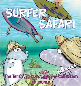 Surfer Safari: The Tenth Sherman's Lagoon Collection