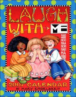 2007 Mary Engelbreit Laugh With Me Engagement Calendar