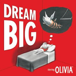 Dream Big (Olivia Series)