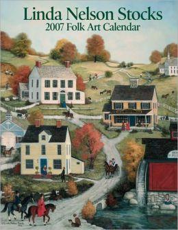 2007 Linda Nelson Stocks Folk Art Desk Calendar