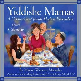 2007 Yiddishe Mamas- A Celebration of Jewish Mothers Everywhere Box Calendar