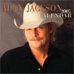 2007 Wall Calendar: Alan Jackson