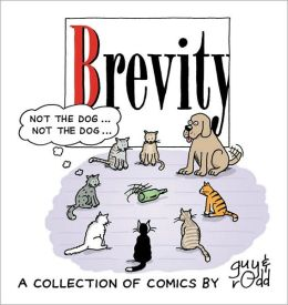 Brevity: A Collection of Comics by Guy and Rodd