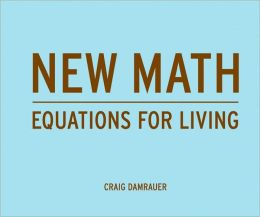 New Math: Equations for Living