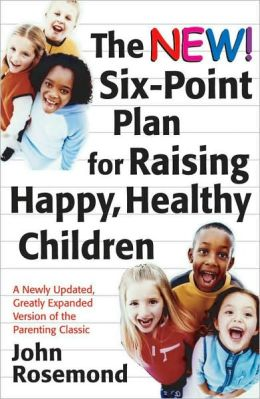 New Six-Point Plan for Raising Happy, Healthy Children