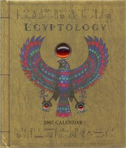 2007 Egyptology Wall Calendar