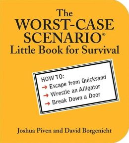 Worst-Case Scenario Little Book for Survival